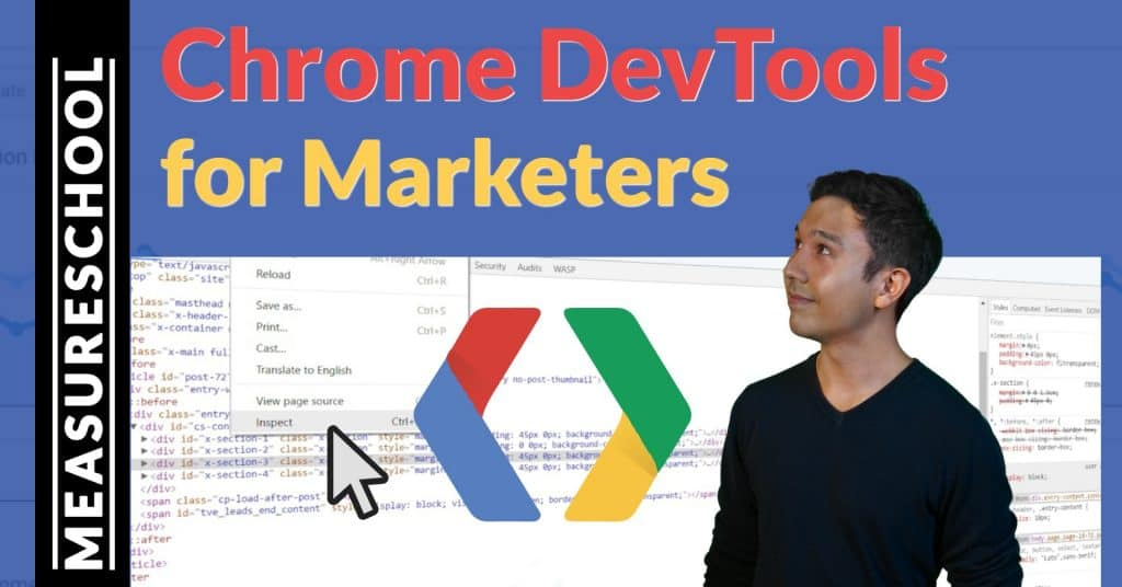 How to use Chrome Developer Tools as a Marketer