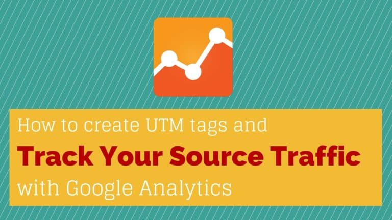 Create and Use UTM Tags for Google Analytics