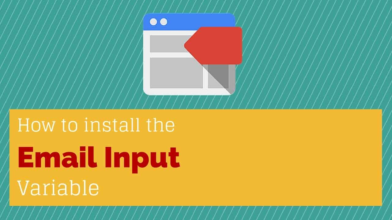 Email Input Form Variable for Google Tag Manager