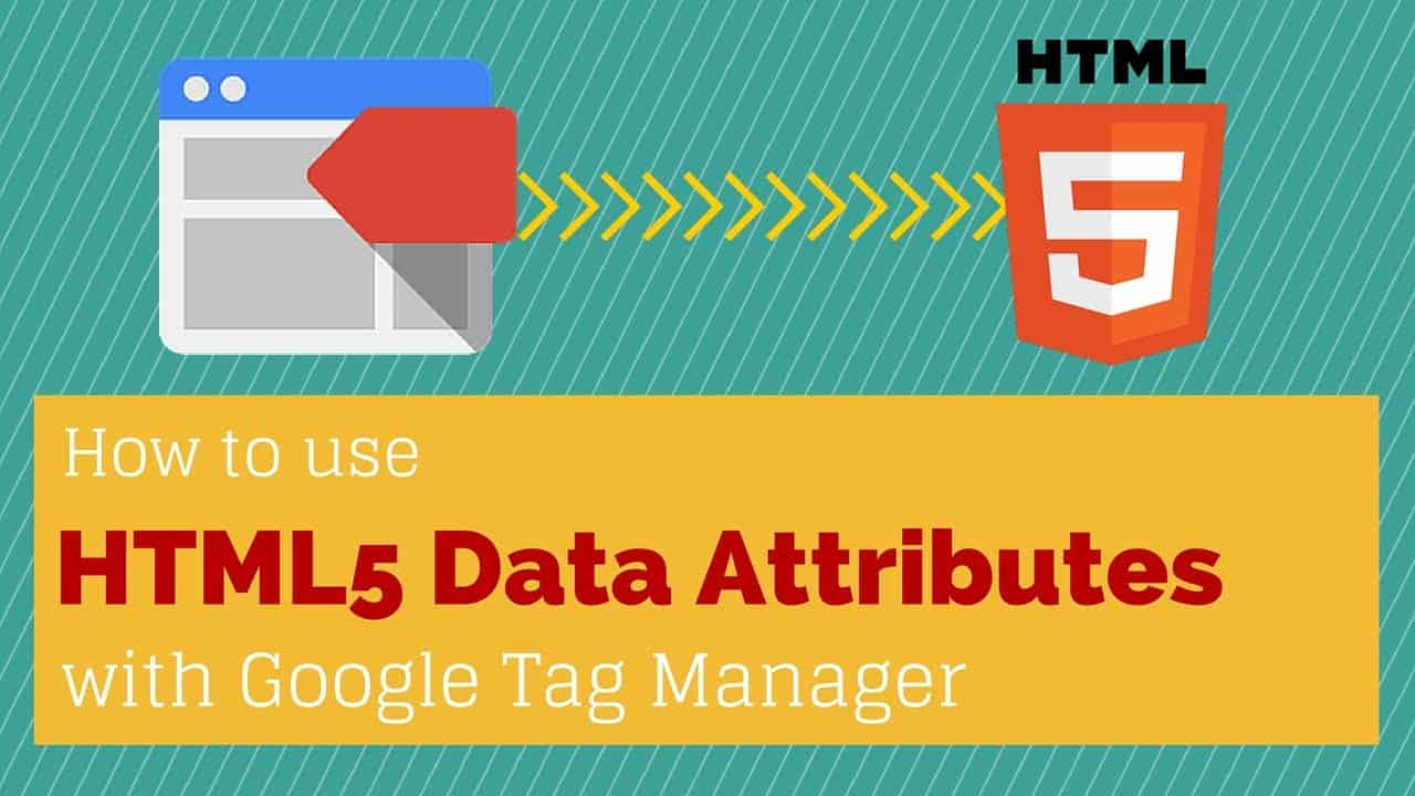 Event Tracking Migration with HTML5 Data Attributes and Google Tag Manager