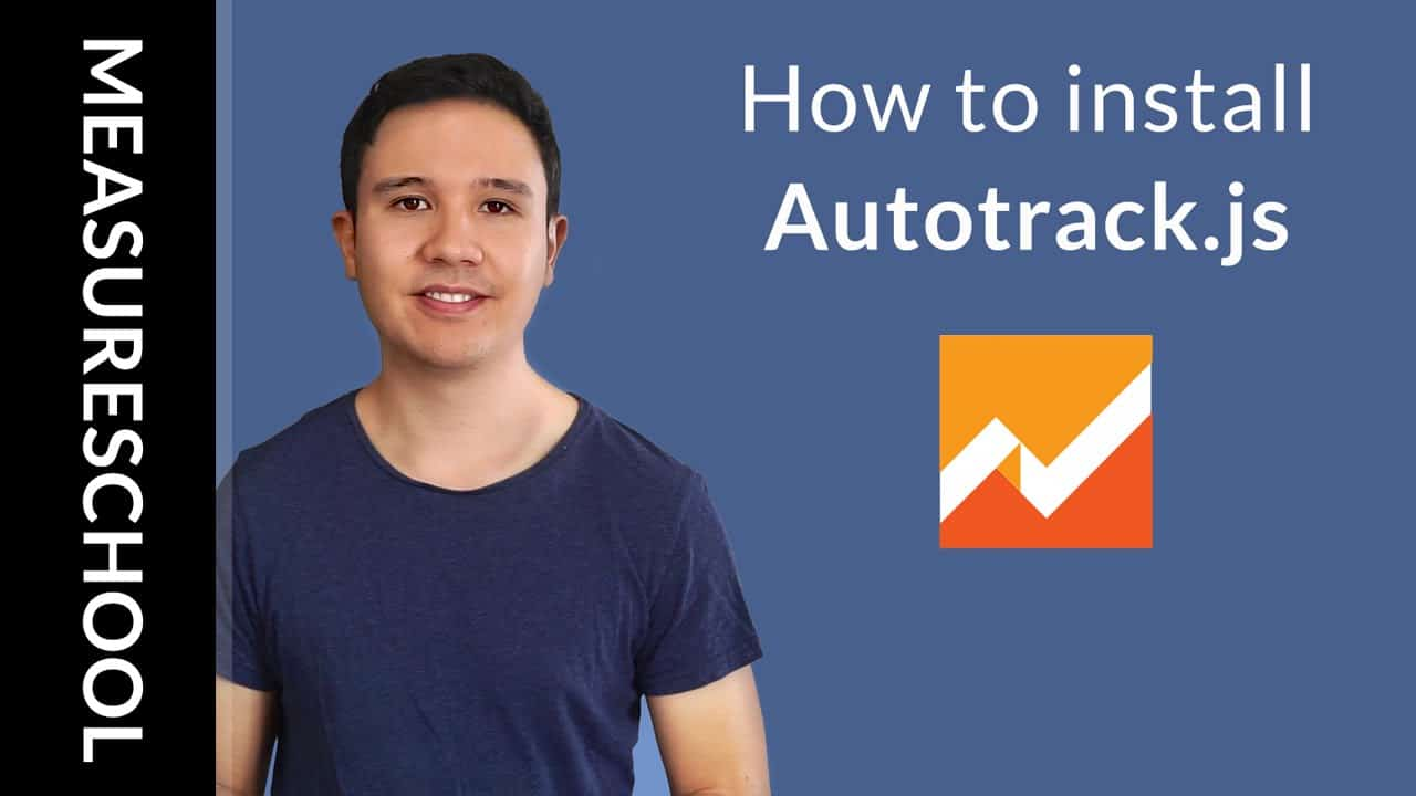 How to Install and Track Events with Autotrack