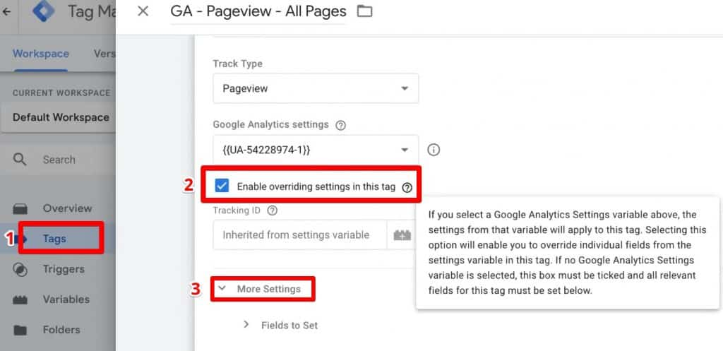 Tags: Enable overriding settings then go to More Settings