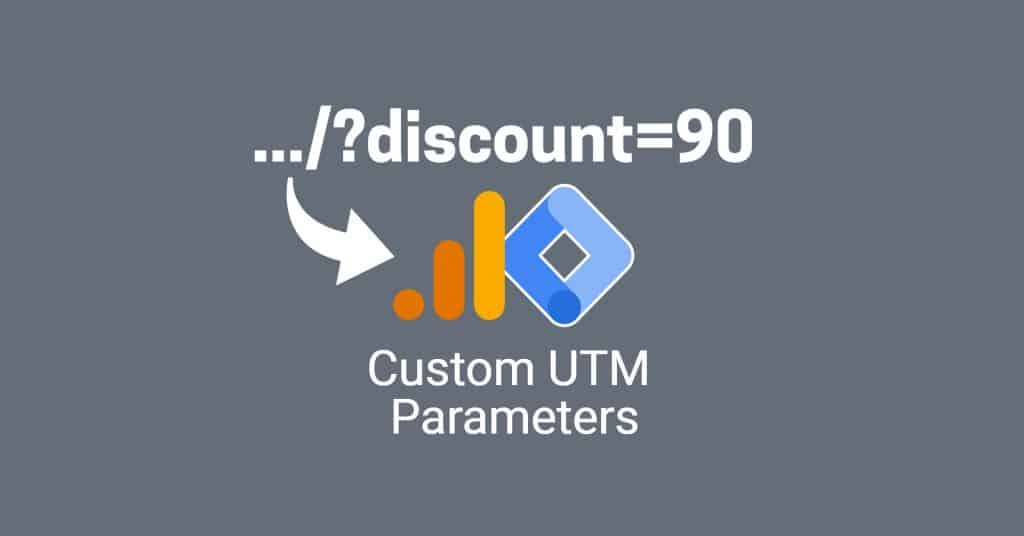 Create custom UTM parameters in Google Analytics and Google Tag Manager blog featured image