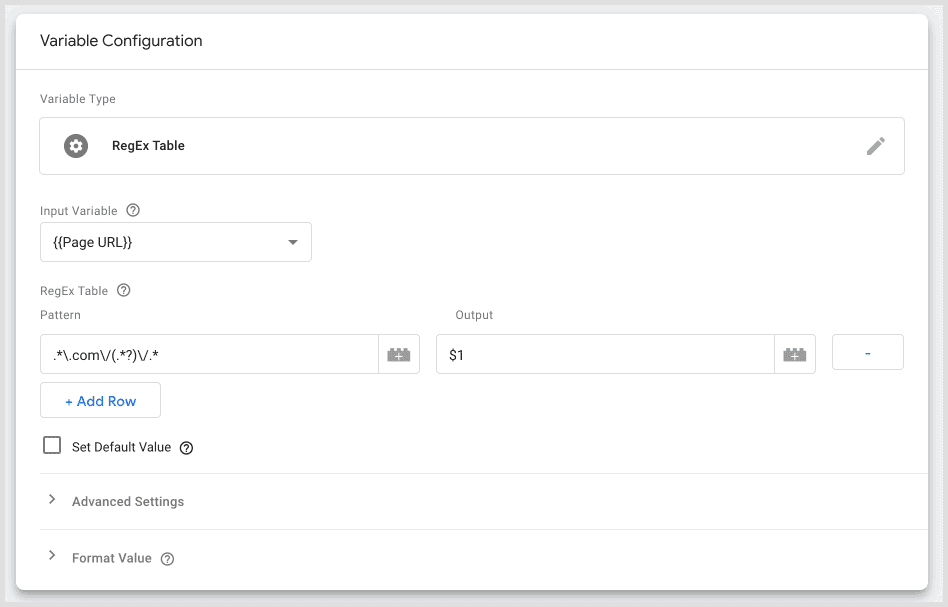 Google Tag Manager variable configuration regex table with input variable {{Page URL}} and pattern .*\.com\/(.*?)\/.* with output $1