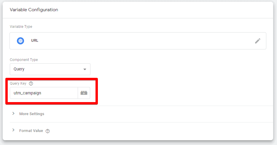 Screenshot of Google Tag Manager showing the Query Key field and utm_campaign in the variable Configuration