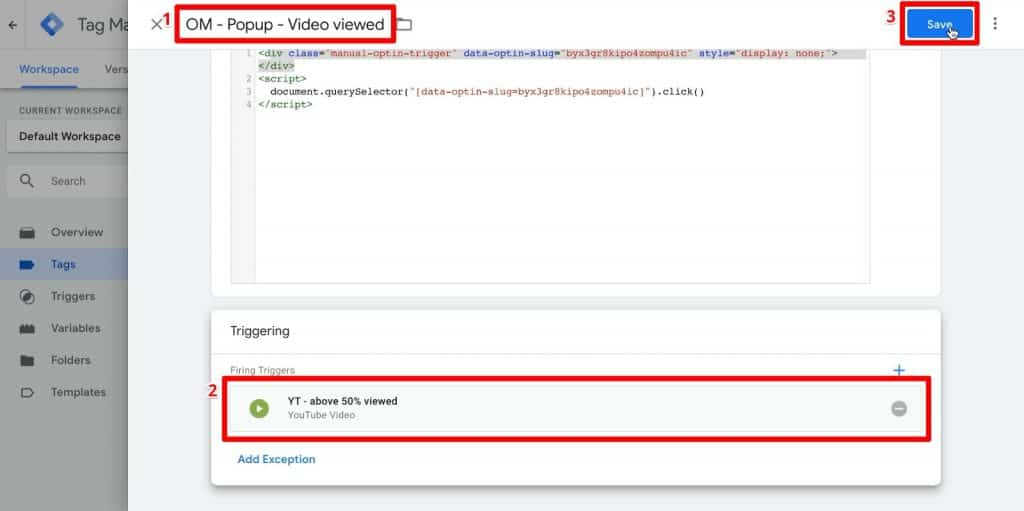 Google Tag Manager tag configuration with name OM - Popup - Video viewed, video above 50% viewed trigger, and Save button highlighted
