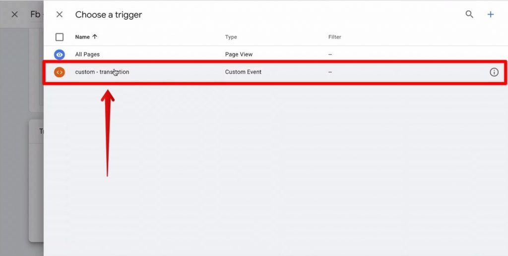 Screenshot of the custom - transaction trigger being selected in Google Tag Manager