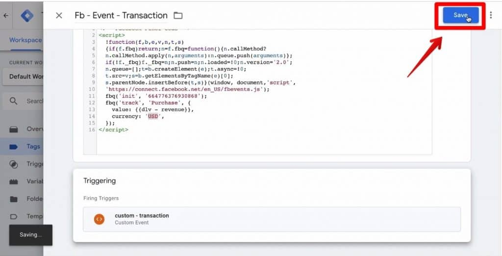 Screenshot of the Fb - Event - Transaction trigger being saved