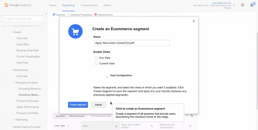 Create an Ecommerce segment to track the people who dropped out for Enhanced Ecommerce tracking