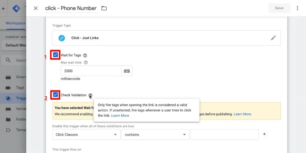 Phone Number click trigger configuration in Google Tag Manager with Wait for Tags and Check Validation boxes checked