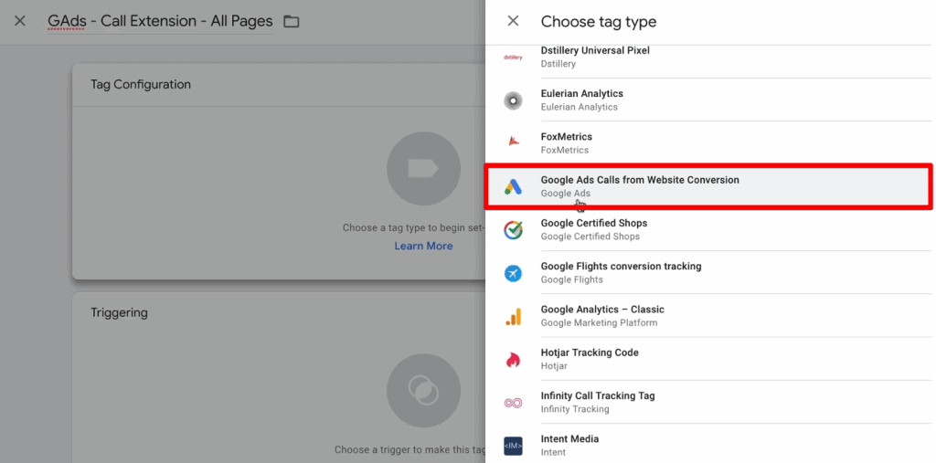 Choose tag type as Google Ads Calls from Website Conversion in Google Tag  Manager