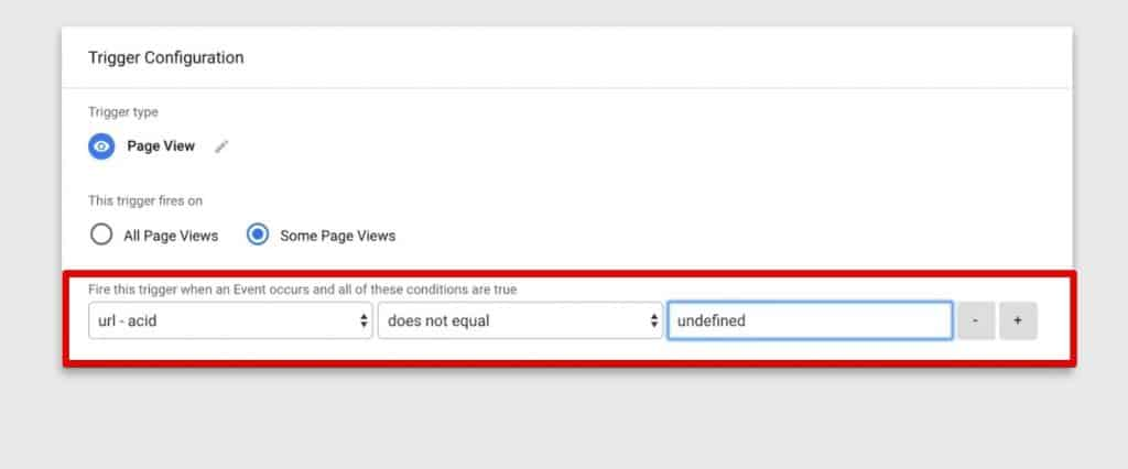 Adding a condition to fire trigger on some page views in Google Tag Manager