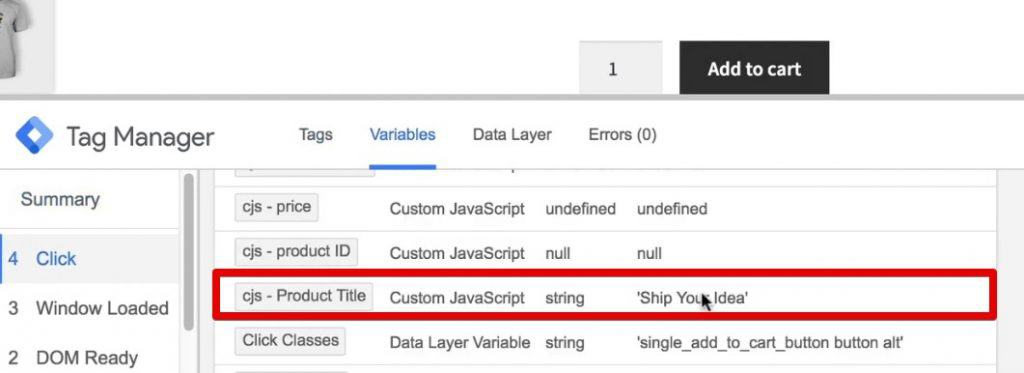 cjs-Product Title is Ship Your Idea under the Variables menu of Google Tag Manager preview mode