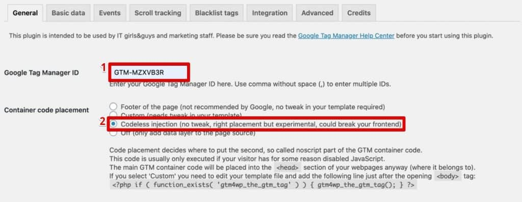 Adding Google Tag Manager ID and selecting Codeless injection for Google Tag Manager integration