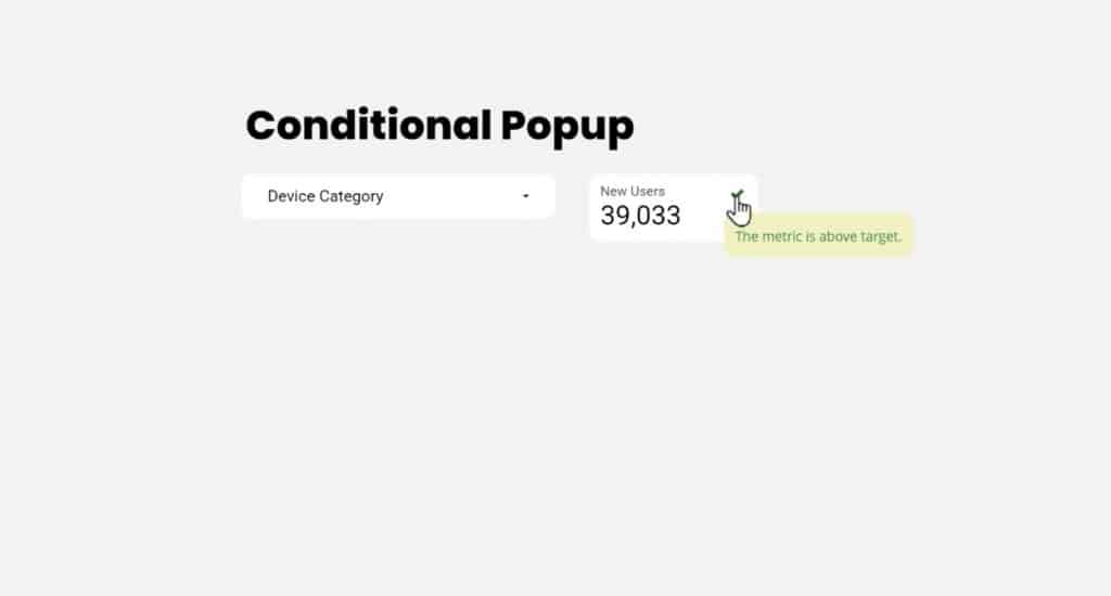 An example of Conditional Popup in Google Data Studio using the Tooltip annotation