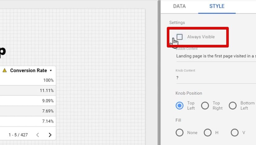 Checking the Always Visible option under the Style tab of Google Data Studio