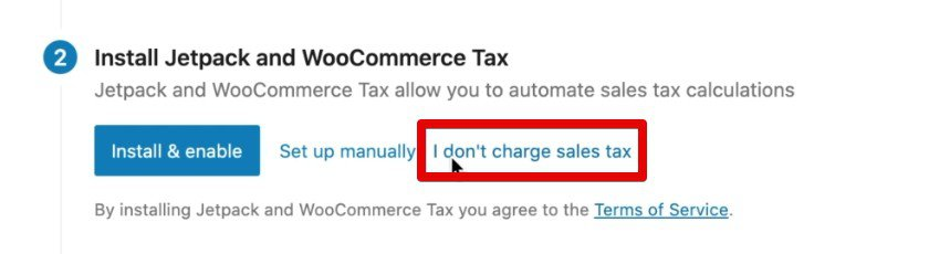 Selecting the I don't charge sales tax option for the demo store