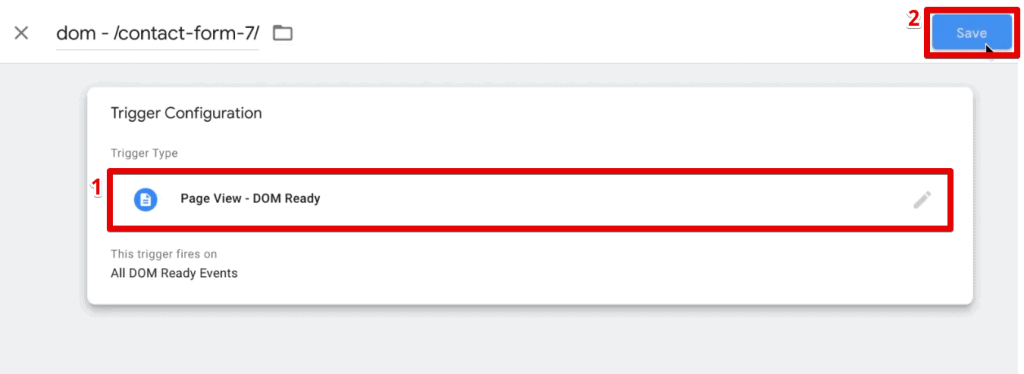 Attaching the Page View - DOM Ready trigger to our Tag in Google Tag Manager