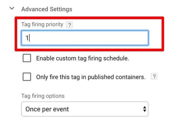 Setting the Tag firing priority of the Custom HTML Tag in Google Tag Manager