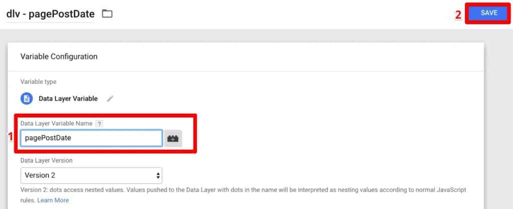 Input Data Layer Variable Name pagePostDate which is copied from Google Tag Manager Data Layer