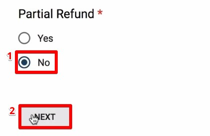 Checking the option No in the Google Form Refundr Tool for processing full refunds in Google Analytics