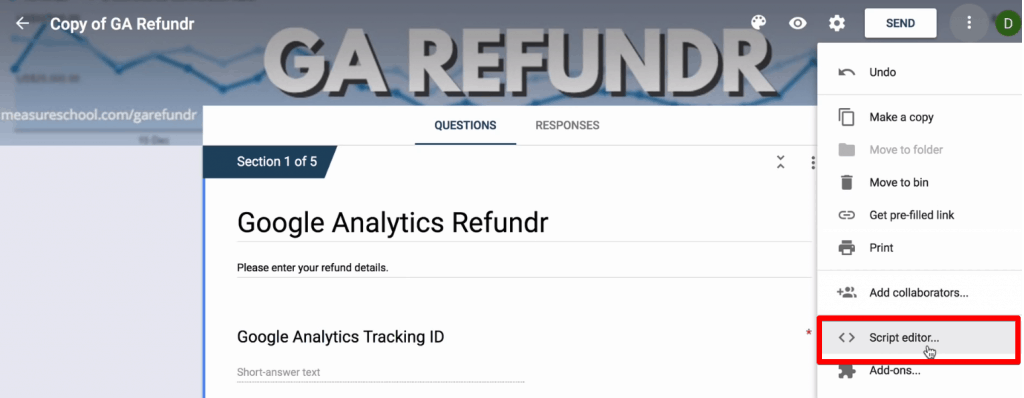 Opening the script editor to configure the Google Analytics Refund form