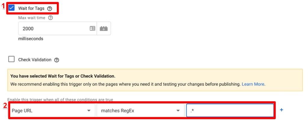 Checking the Wait for Tags option and setting trigger condition in Google Tag Manager