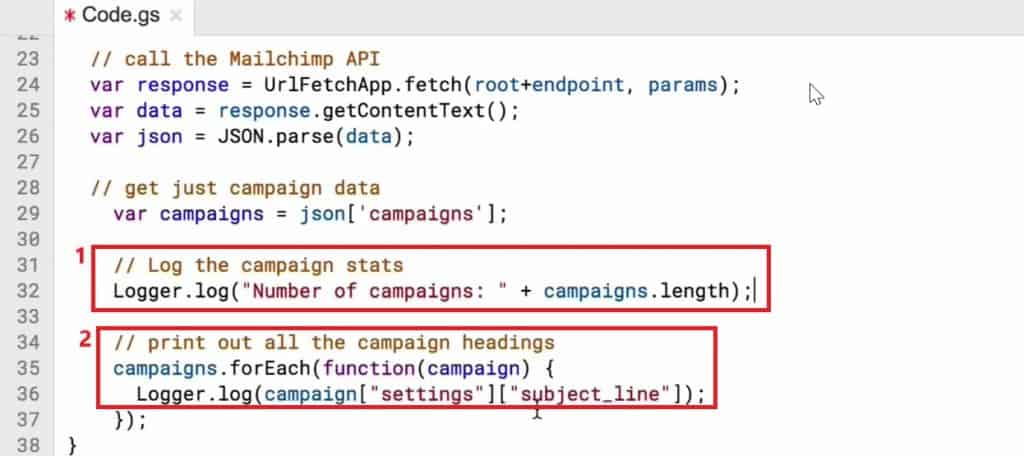 Code to display the number of campaigns and the subject lines of these campaigns in the Script editor