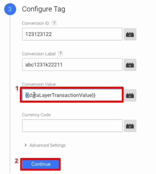 Adding the dataLayerTransactionValue variable to the conversion value of a Tag in Google Tag Manager